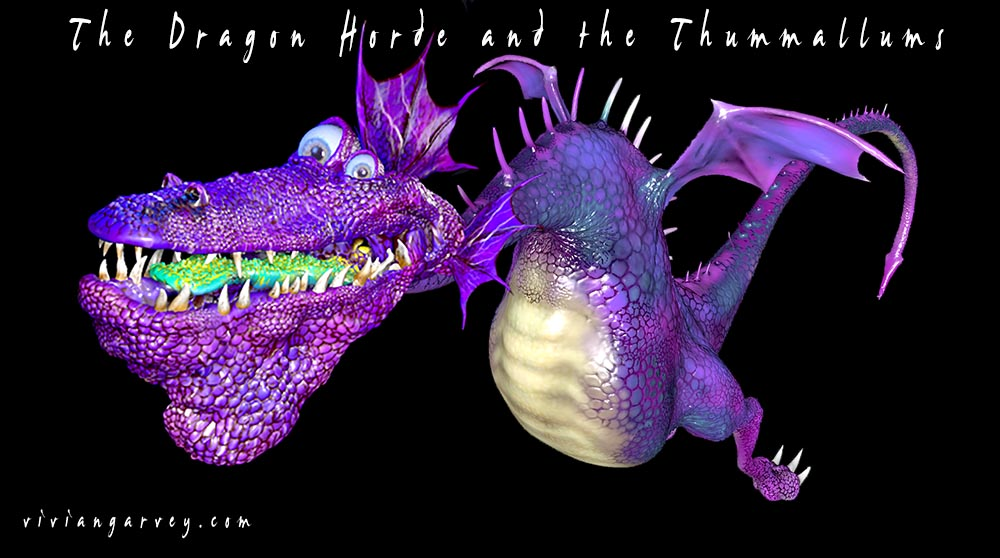 A Dragon From The Dragon Horde and the Thummallums by Vivian Gavrey
